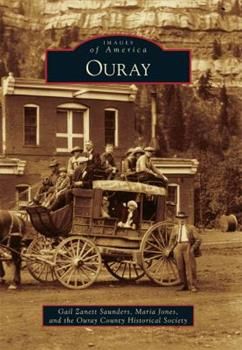 Ouray - Book  of the Images of America: Colorado