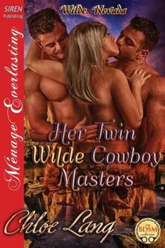 Her Twin Wilde Cowboy Masters - Book #1 of the Wilde, Nevada