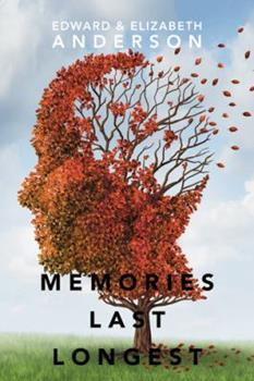 Memories Last Longest. 1524664669 Book Cover
