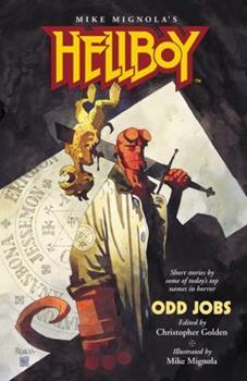 Hellboy: Odd Jobs - Book  of the Hellboy Novels