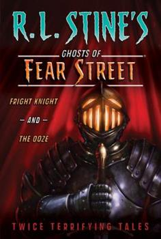 Paperback Fright Knight and the Ooze: Twice Terrifying Tales Book