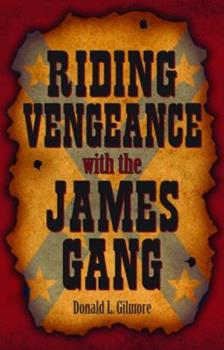 Hardcover Riding Vengeance with the James Gang Book