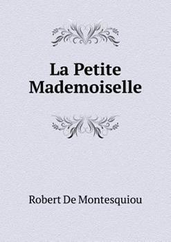 Paperback La Petite Mademoiselle Book