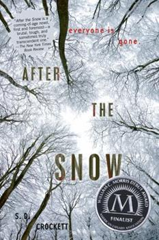 After the Snow 1250016762 Book Cover