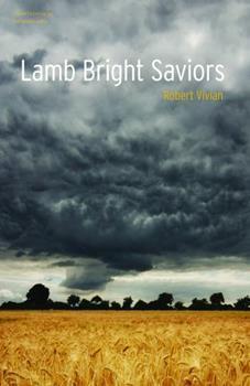 Lamb Bright Saviors - Book #2 of the Tall Grass Trilogy