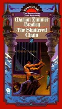 The Shattered Chain - Book  of the Darkover - Chronological Order