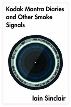Kodak Mantra Diaries and Other Smoke Signals 099642184X Book Cover