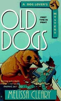 Old Dogs (Dog Lover's Mysteries) 0425158586 Book Cover