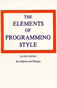 Paperback The Elements of Programming Style, 2nd Edition Book