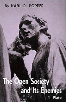 The Open Society and Its Enemies: 1.The Spell of Plato - Book #1 of the Open Society and its Enemies