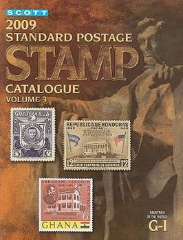 2009 Scott Standard Postage Stamp Catalogue 3: Countries of the World G-I 0894874195 Book Cover