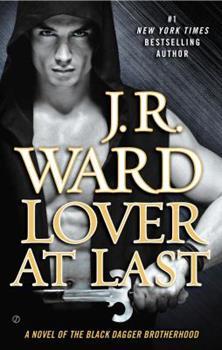 Lover at Last - Book #11 of the Black Dagger Brotherhood