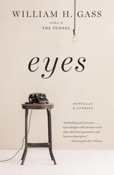 Eyes: Novellas and Stories 1101874724 Book Cover