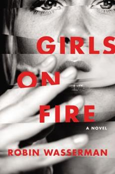 Girls on Fire 0062417142 Book Cover