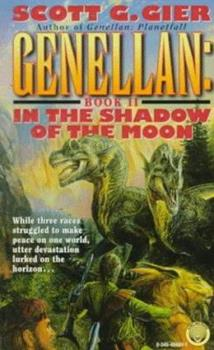In the Shadow of the Moon (Genellan , No 2) - Book #2 of the Genellan