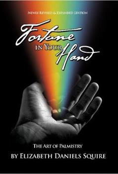 Fortune in Your Hand: The Art of Palmistry 0517669870 Book Cover