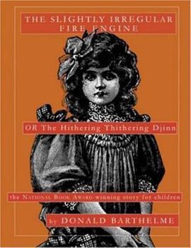 The Slightly Irregular Fire Engine 1585678287 Book Cover