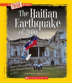 Library Binding The Haitian Earthquake of 2010 (True Books) Book