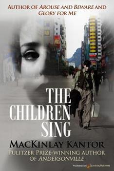 The Children Sing: A Novel. 1628156430 Book Cover