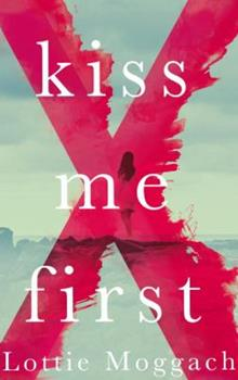 Kiss Me First 0385537476 Book Cover
