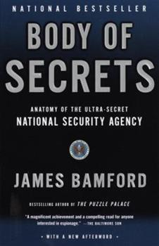 Paperback Body of Secrets : Anatomy of the Ultra-Secret National Security Agency Book