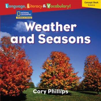 Paperback Windows on Literacy Language, Literacy & Vocabulary Emergent (Science): Weather and Seasons Book