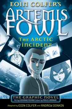 Artemis Fowl: The Arctic Incident. The Graphic Novel 1423114078 Book Cover