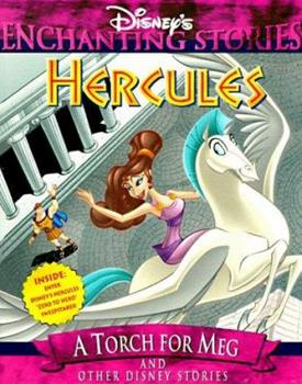 Paperback Hercules: A Torch for Meg and Other Disney Stories (Disney's Enchanting Stories) Book