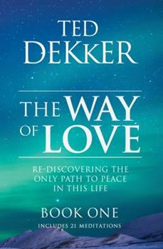The Way of Love (Book 1)
