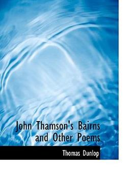 Paperback John Thamson's Bairns and Other Poems Book