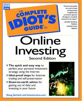 Complete Idiot's Guide to Online Investing (The Complete Idiot's Guide) 0789723255 Book Cover