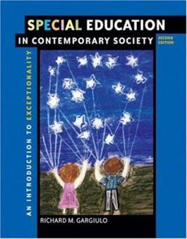 Paperback Special Education in Contemporary Society: An Introduction to Exceptionality (Paperback Version with First Person CD-ROM and InfoTrac) Book