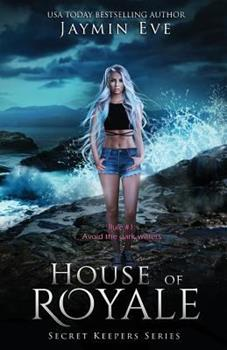 House of Royale: Secret Keepers Series #4 - Book #4 of the Secret Keepers