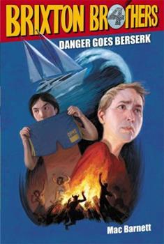 Danger Goes Berserk 1442439785 Book Cover