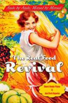 The Real Food Revival 1585424218 Book Cover