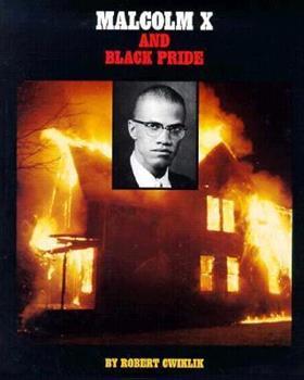 Malcolm X and Black Pride 1878841734 Book Cover