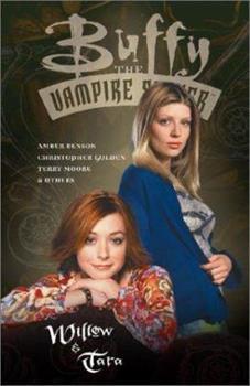 Buffy the Vampire Slayer: Willow and Tara - Book  of the Buffyverse, Buffy The Vampire Slayer Season 5