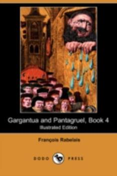 Gargantua and Pantagruel Volume 4 [Easyread Edition] 1406577359 Book Cover