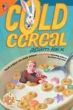 Cold Cereal 0062060031 Book Cover