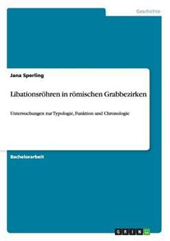Paperback Libationsr?hren in R?mischen Grabbezirken [German] Book