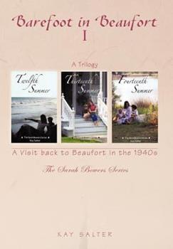 Hardcover Barefoot in Beaufort I : A Visit Back to Beaufort in The 1940S Book