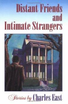 Distant Friends and Intimate Strangers: Stories 0252065794 Book Cover