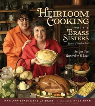 Heirloom Cooking: 150 Recipes You Remember and Love 1579127843 Book Cover