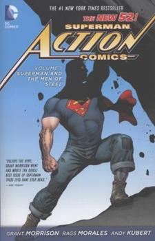 Superman: Action Comics, Volume 1: Superman and the Men of Steel - Book #2 of the Super-Heróis DC