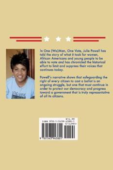 One (Wo)man, One Vote: A History of the Fight for Voting Rights in America 1543943802 Book Cover