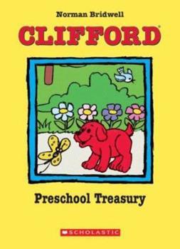 Clifford Preschool Treasury - Book  of the Clifford the Big Red Dog