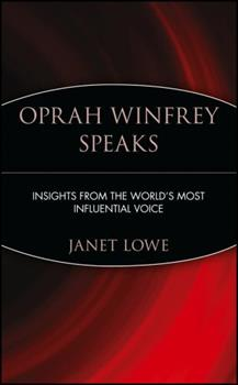Paperback Oprah Winfrey Speaks : Insights from the World's Most Influential Voice Book