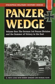 Panzer Wedge: The 3rd Panzer Division's Drive on Moscow, 1941 - Book  of the Stackpole Military History