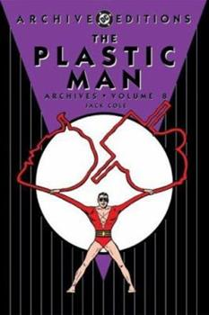 The Plastic Man Archives, Vol. 8 - Book  of the DC Archive Editions