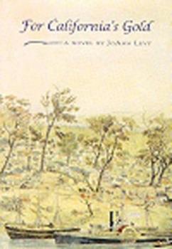 Hardcover For California's Gold: A Novel Book